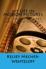 My Life in Motion Pictures