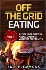 Off the Grid Eating
