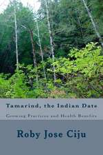 Tamarind, the Indian Date