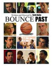 Bounce Past - Screenplay