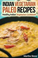 Indian Vegetarian Paleo Recipes