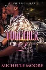 We Belong Together 2