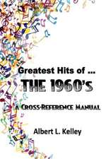Greatest Hits of ... the 1960s