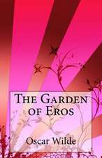 The Garden of Eros