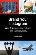 Brand Your Instagram