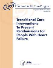 Transitional Care Interventions to Prevent Readmissions for People with Heart Failure