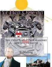 The Ogle Family Freemasonry and Joseph Smith