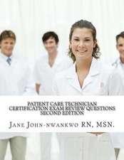Patient Care Technician Certification Exam Review Questions