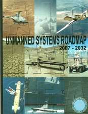 Unmanned Systems Roadmap 2007-2032 (Black and White)