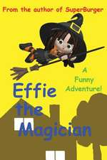 Effie the Magician