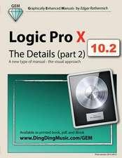 Logic Pro X - The Details (Part 2)