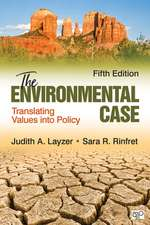 The Environmental Case: Translating Values Into Policy