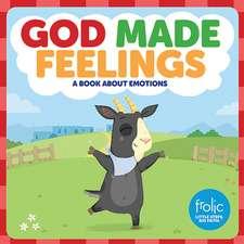 God Made Feelings