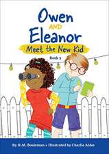 Owen and Eleanor Meet the New Kid