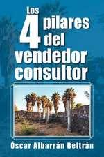 Los 4 Pilares del Vendedor Consultor