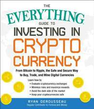 Everything Guide to Investing in Cryptocurrency