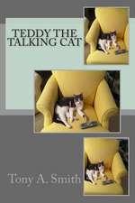 Teddy the Talking Cat