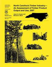 North Carolina's Timber Industry- An Assessment of Timber Product Output and Use,2007