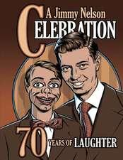 A Jimmy Nelson Celebration