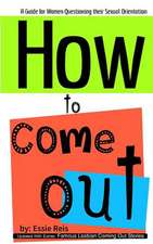 How to Come Out