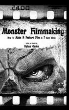 Monster Filmmaking