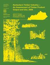 Kentucky's Timber Industry- An Assessment of Timber Product Output and Use,2009