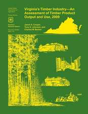 Virginia's Timber Industry- An Assessment of Timber Product Output and Use,2009