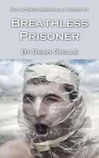 Breathless Prisoner