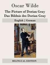 The Picture of Dorian Gray / Das Bildnis Des Dorian Gray