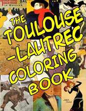 The Toulouse-Lautrec Coloring Book