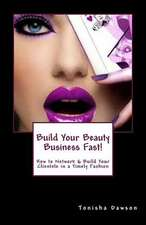 Build Your Beauty Business Fast!