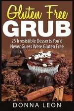Gluten Free Grub