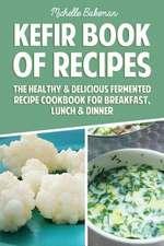 Kefir Book of Recipes