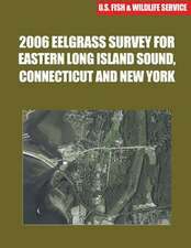 2006 Eelgrass Survey for Eastern Long Island Sound, Connecticut and New York