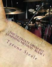The Ultimate Drum Kit Learning Method