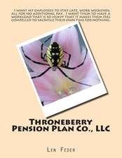 Throneberry Pension Plan Co., LLC