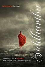 Siddhartha with Bonus the Dhammapada