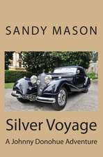 Silver Voyage