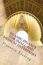 Islamic Finance for Small and Medium Enterprises