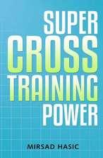 Super Cross Training Power