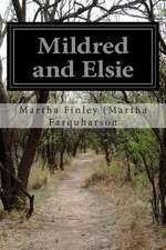 Mildred and Elsie