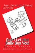 Don't Let That Bully Bug You!