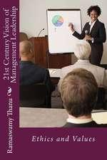 21st Century Vision of Management Leadership