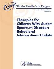 Therapies for Children with Autism Spectrum Disorder