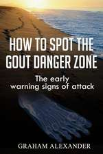 How to Spot the Gout Danger Zone