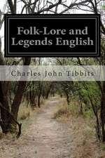 Folk-Lore and Legends English