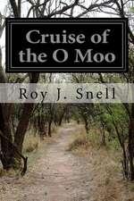 Cruise of the O Moo