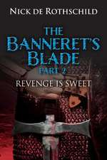 The Banneret's Blade - (Part 2)