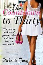 The Countdown to Thirty