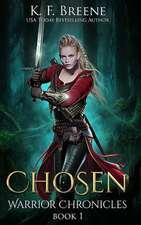 Chosen (Warrior Chronicles #1)
